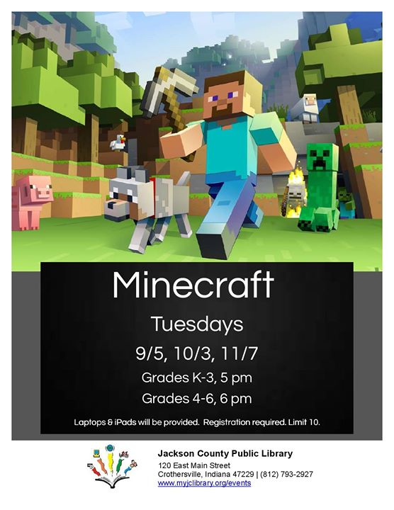Register to come to the Crothersville library on October 3 to play Minecraft!   Limited to 10 regist...