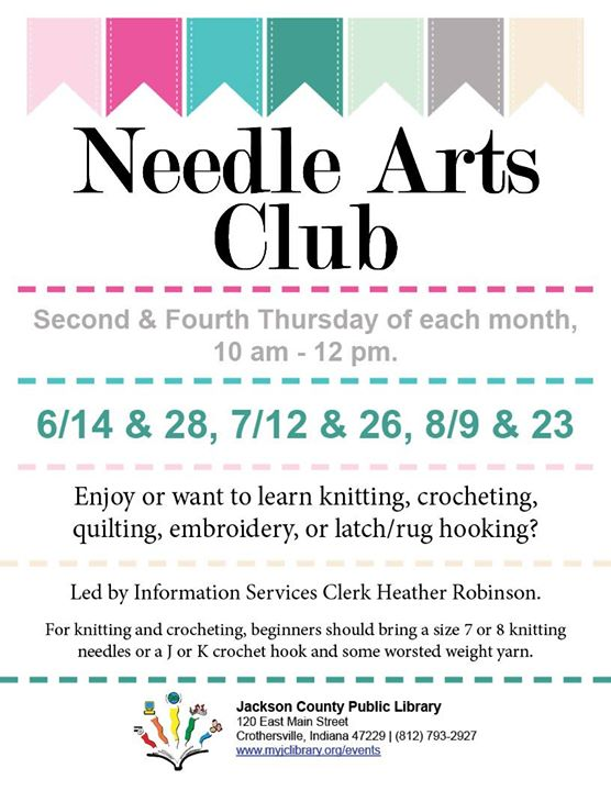 Learn something new at the Needle Arts Club, every second and fourth Thursday at the Crothersville L...