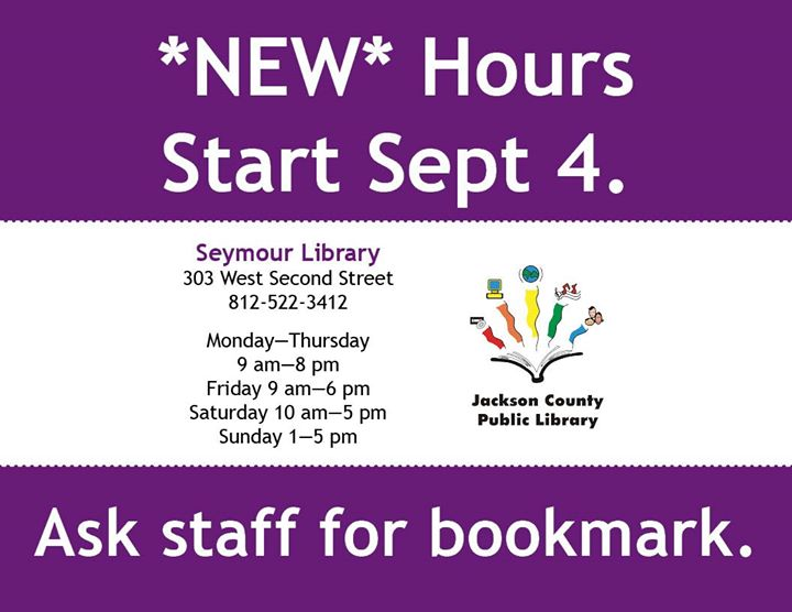 The Jackson County Public Library hours will be changing after Labor Day.  Ask us for a bookmark whe...
