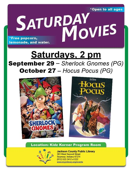 All ages are invited to join us Saturday September 29th to watch Sherlock Gnomes. Popcorn and lemona...
