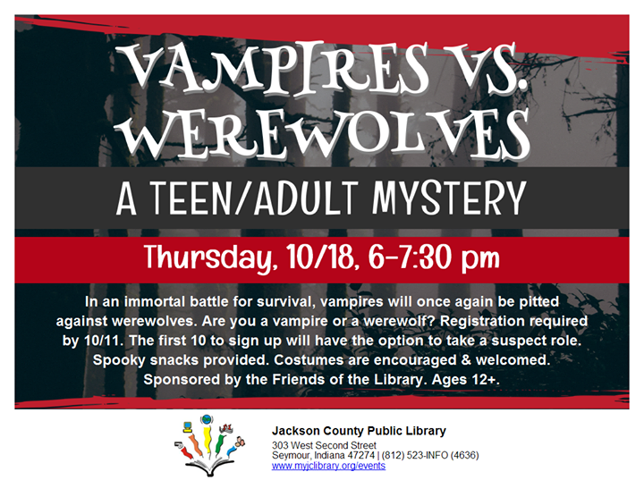 Sign up at https://bit.ly/2PtOGuH to be a Vampire or a Werewolf and join us for a Teen/Adult Mystery...
