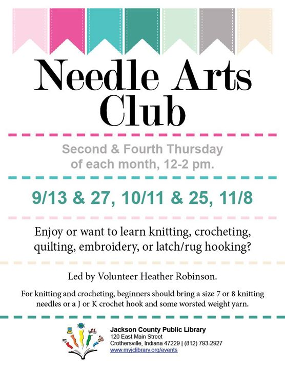 Craft with others at the Needle Arts Club!  This group meets at the Crothersville Library.