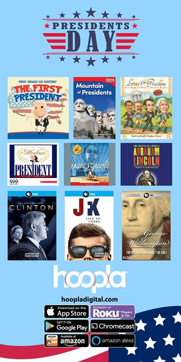 Download the hoopla app, create a free account with your JCPL card, and celebrate Presidents Day wit...