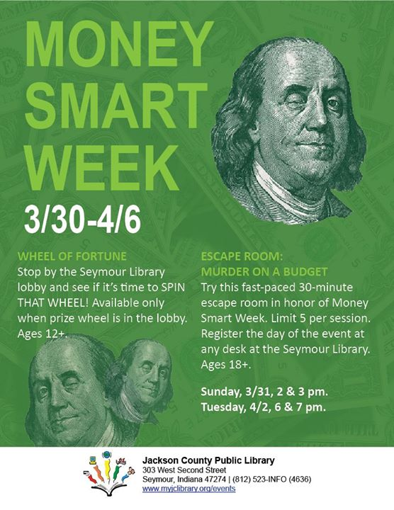 Celebrate Money Smart Week 3/30-4/6.  Spin the Wheel will be available at times in the Seymour lobby...